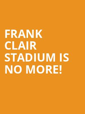Frank Clair Stadium is no more