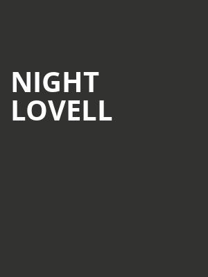 Night Lovell at Algonquin College Commons Theatre