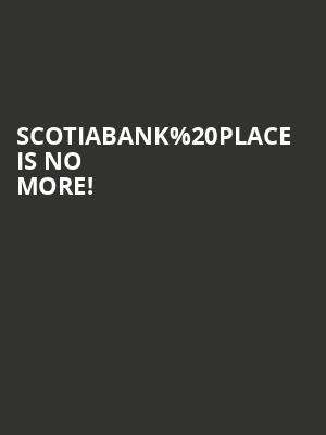 Scotiabank Place is no more