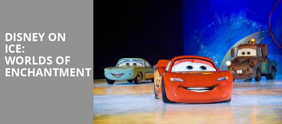 Disney On Ice Worlds of Enchantment, Canadian Tire Centre, Ottawa